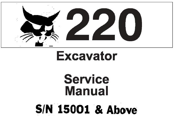 Bobcat 220 Excavator Service Repair Manual  S  N 15001