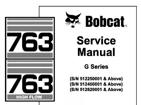 763 bobcat hydraulic schematic bobcat 763  763 high flow skid steer loader  g series  service  bobcat 763  763 high flow skid steer