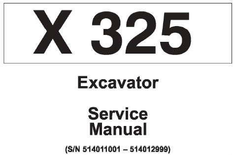 Bobcat X325 Hydraulic Excavator Service Repair Manual (S/N 514011001
