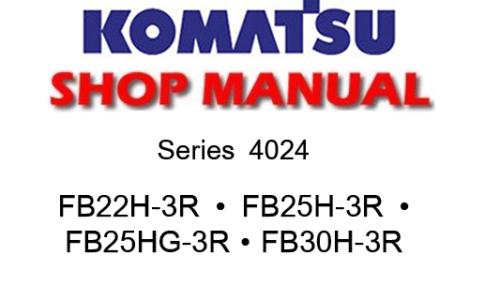 Komatsu Series 4024 Fb22h 3r Fb25h 3r Fb25hg 3r Fb30h 3r Forklift ...