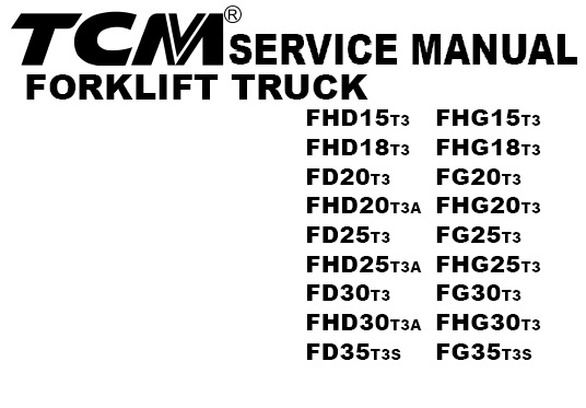 tcm forklift truck fhd15t3 fhd18t3 fd20t3 fhd20t3a fd25t3 fhd25t3a ...  service manual download