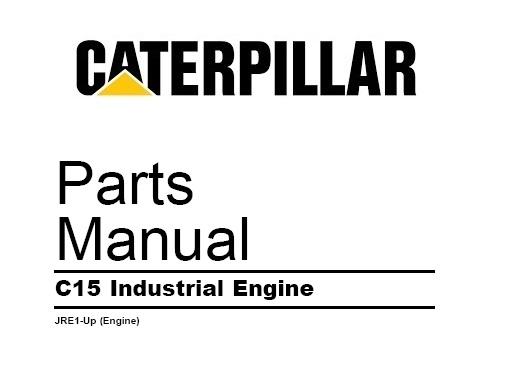 caterpillar c15 industrial engine parts manual (jre1-up)