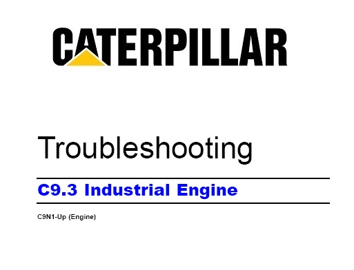 Caterpillar C9 3 Industrial Engine Troubleshooting Service