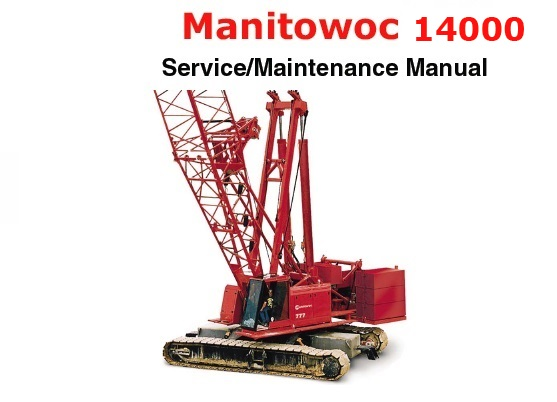 Manitowoc Repair Manual on