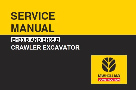 New Holland Eh30 B  U0026 Eh35 B Hydraulic Excavator Service
