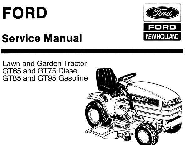 Ford New Holland Gt65   Gt75 Diesel  U0026 Gt85   Gt95 Gasoline