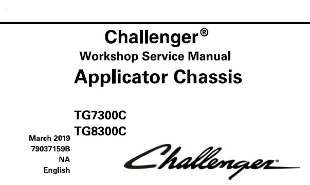 challenger tg7300c   tg8300c applicator chassis service repair manual  u2013 service manual download