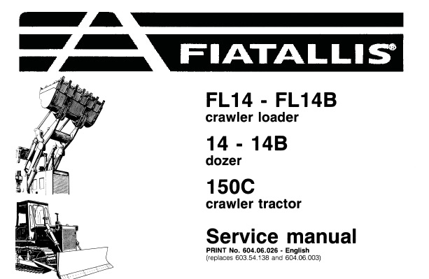 fiat allis fl14 fl14b crawler loader 14 14b dozer 150c crawler tractor service repair manual service manual download fiat allis fl14 fl14b crawler loader