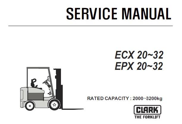 Clark Ecx20 32 Epx20 32 Forklift Ecx360 Epx360 Service Repair Manual Sm717 Service Manual Download