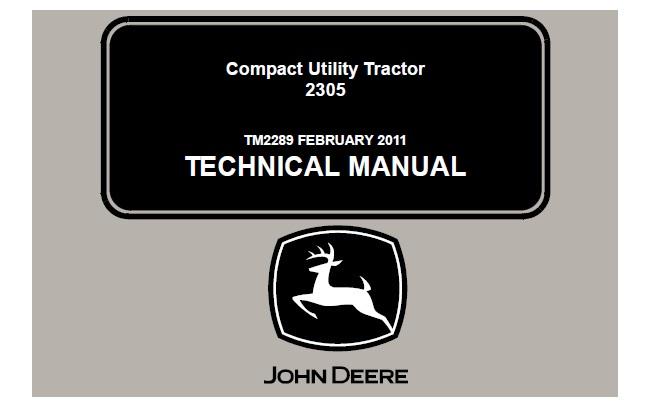 John Deere 2305 Compact Utility Tractor Technical Manual  Tm2289   U2013 Service Manual Download