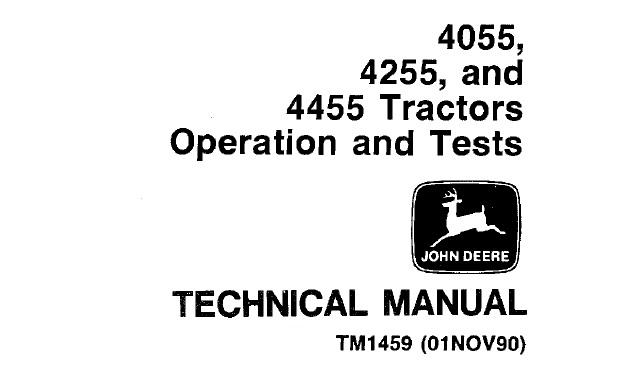 John Deere 4055 4255 4455 Tractors Operation Tests Technical Manual Tm1459 Service Manual Download
