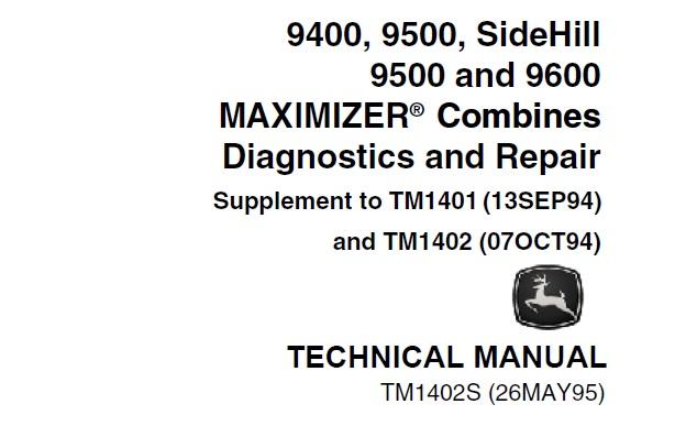 John Deere 9400  9500  Sidehill 9500  U0026 9600 Maximizer Combines Diagnostics And Repair Technical