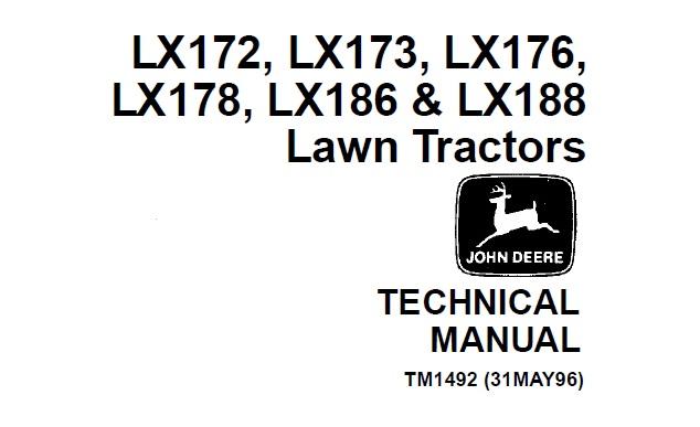John Deere Lx172  Lx173  Lx176  Lx178  Lx186  Lx188 Lawn Tractors Technical Manual  Tm1492